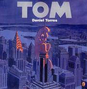 Tom by  Daniel Torres - Paperback - First American Edition - 1996 - from Cinemage Books (SKU: 011769)