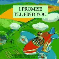I Promise I'll Find You