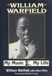 William Warfield My Music & My Life
