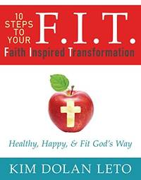 F.I.T. Faith Inspired Transformation