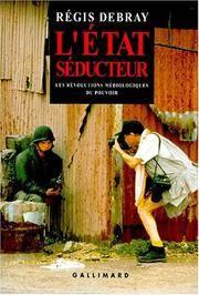 L'Etat seducteur: Les revolutions mediologiques du Pouvoir