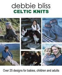 Celtic Knits -- Debbie Bliss