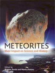 Meteorites: Their Impact on Science and History