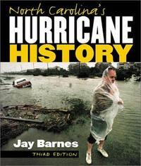 North Carolina's Hurricane History.  Third Edition.