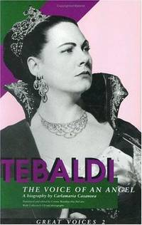 Tebaldi :  The Voice of an Angel