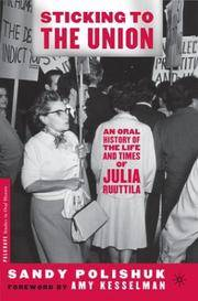 Sticking to the Union: An Oral History Biography of Julia Ruuttila