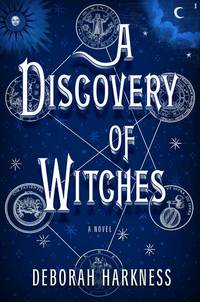 A Discovery of Witches ( Advance Uncorrected Proofs )