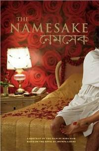 The Namesake: A Portrait of the Film Based on the Novel by Jhumpa Lahiri (Newmarket Pictorial...