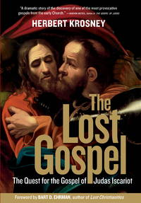 The Lost Gospel: The Quest for the Gospel  of Judas Iscariot