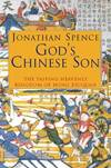 image of God's Chinese Son : The Taiping Heavenly Kingdom of Hong Xiuquan