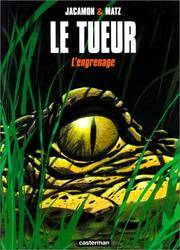 L' Engrenage (Le Tueur (2)) (French Edition)