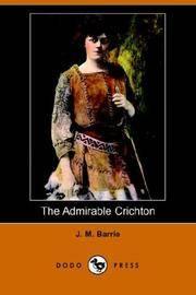 image of The Admirable Crichton (Dodo Press)