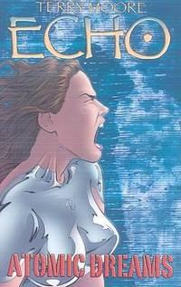 ECHO : ATOMIC DREAMS