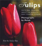 Tulips  Facts and Folklore About the World's Most Planted Flower