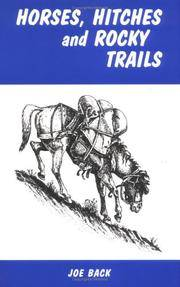 "Horses,"" Hitches and Rocky Trails by Joe Back - Paperback - Paperback - from R. Rivers Books and Biblio.com"