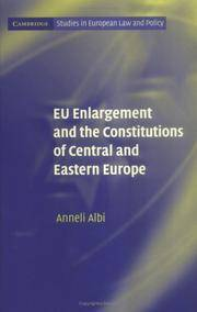 EU Enlargement and the Constitutions of Central and Eastern Europe (Cambridge..
