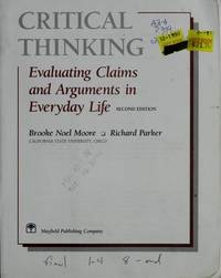 image of Critical Thinking: Evaluating Claims and Arguments in Everyday Life