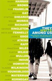 They Write Among Us   New Stories and Essays from the Best of Oxford Writers