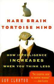 image of Hare Brain, Tortoise Mind: How Intelligence Increases When You Think Less