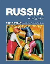 Russia: A Long View (The MIT Press)