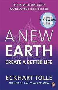 image of A New Earth: Awakening to Your Lifes Purpose (Oprahs Book Club, Selection 61) (Paperback)
