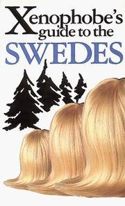 The Xenophobe''s Guide to the Swedes
