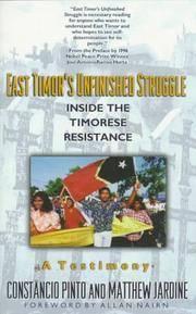 East Timor's Unfinished Struggle: Inside the Timorese Resistance