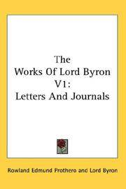 image of The Works Of Lord Byron V1: Letters And Journals