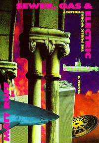 Sewer, Gas & Electric: The Public Works Trilogy