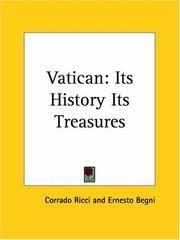 Vatican: Its History Its Treasures