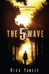 The 5th Wave by  Rick Yancey - First Edition - 2013-05-07 - from The Book Scouts (SKU: sku520008322)