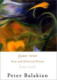 June-tree: New and Selected Poems, 1974-2000 (SIGNED).
