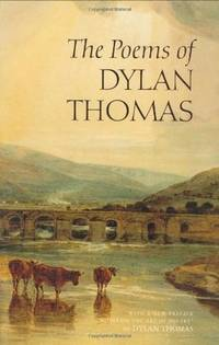 The Poems of Dylan Thomas, New Revised Edition [with CD]