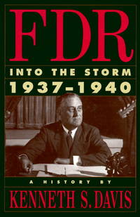 F. D. R. : Into the Storm, 1937-1940