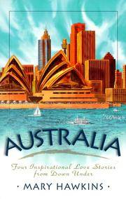 Australia  Four Inspirational Love Stories from Down Under