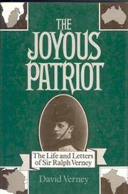 JOYOUS PATRIOT: The Life and Letters of Sir Ralph Verney