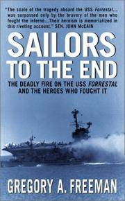 Sailors to the End : The Deadly Fire on the Uss Forrestal and the Hero