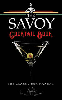 The Savoy Cocktail Book by Craddock, Harry