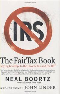 The FairTax Book by  John  Neal; Linder - Hardcover - 2005 - from Gulf Coast Books and Biblio.com
