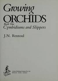 image of GROWING ORCHIDS : Book One, Cymbidiums and Slippers