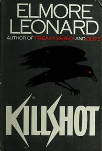 Killshot by  Elmore Leonard - Hardcover - Book Club Edition - 1989 - from Becker's Books (SKU: 106296)