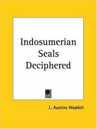 Indo-Sumerian Seals Deciphered