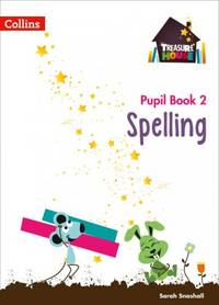 Treasure House -- Year 2 Spelling Pupil Book