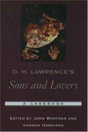 D. H. Lawrences Sons and Lovers: A Casebook (Casebooks in Criticism) by Worthen, John