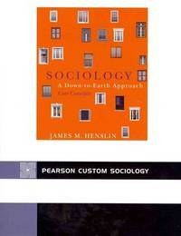 image of Sociology: A Down-to-Earth Approach CORE Concepts (5th Edition)