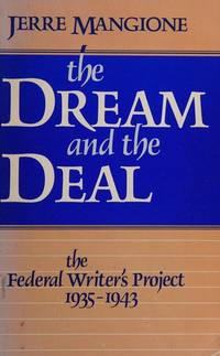 image of Dream and the Deal: Federal Writers' Project, 1935-1943