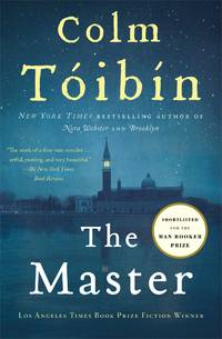 The Master: A Novel by Colm Toibin - Paperback - 2005-04-19 - from Ergodebooks (SKU: DADAX0743250419)