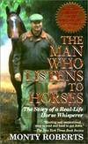 image of The Man Who Listens To Horses (Turtleback School_Library Binding Edition)