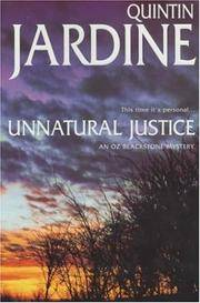 Unnatural Justice (Oz Blackstone Mystery)