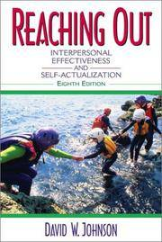 Reaching Out: Interpersonal Effectiveness and Self-actualization by  David R Johnson - Paperback - 2003 - from Lady Lisa's Bookshop and Biblio.com